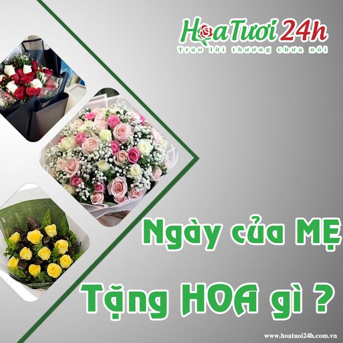 Ngày của mẹ tặng hoa gì